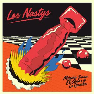 Los Nastys - Música para el amor y la guerra