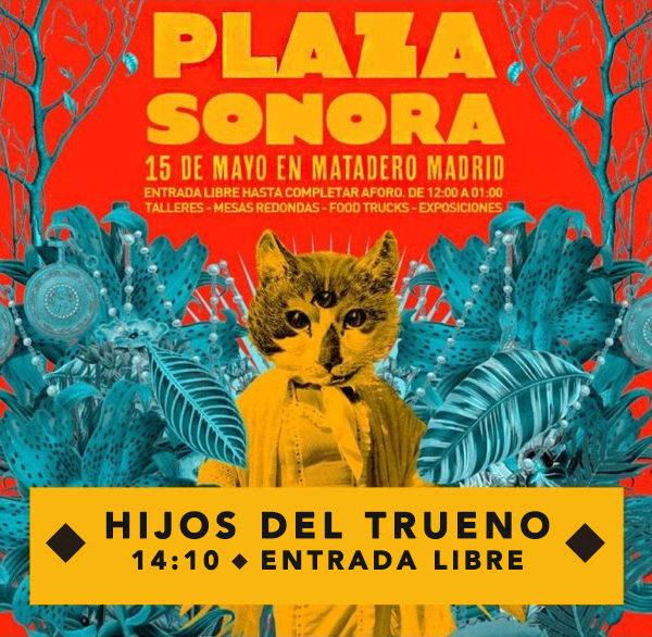 Hijos del Trueno - Plaza sonora